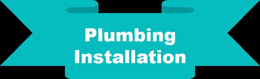 plumbing installation